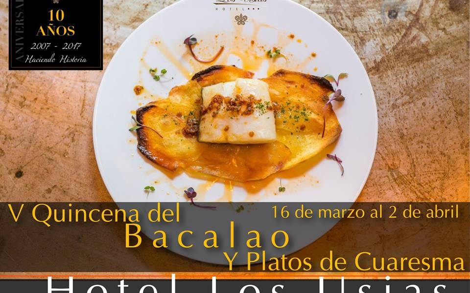 V Quincena del bacalao y platos de Cuaresma 2018 - Hotel Los Usías - Restaurante la Brassería - Dos Torres